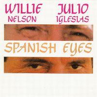 Cover Willie Nelson & Julio Iglesias - Spanish Eyes