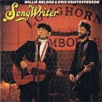 "Cover Willie Nelson & Kris Kristofferson - Music From ""Songwriter"""