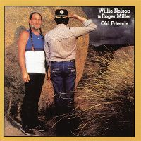 Cover Willie Nelson & Roger Miller - Old Friends