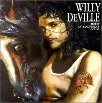 Cover Willy DeVille - Horse Of A Different Colour
