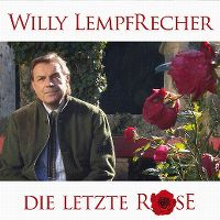 Cover Willy Lempfrecher - Die letzte Rose