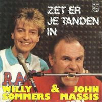 Cover Willy Sommers & John Massis - Zet er je tanden in