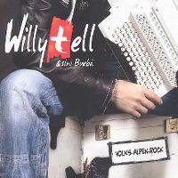 Cover Willy Tell & sini Buebä - Volks-Alpen-Rock