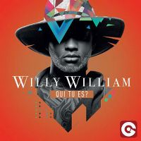 Cover Willy William - Qui tu es?