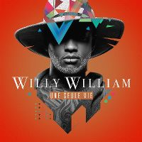 Cover Willy William - Une seule vie