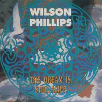 Cover Wilson Phillips - The Dream Is Still Alive
