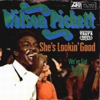 Cover Wilson Pickett - She's Lookin' Good