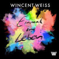 Cover Wincent Weiss - Einmal im Leben