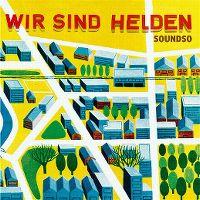 Cover Wir sind Helden - Soundso
