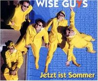 Cover Wise Guys - Jetzt ist Sommer