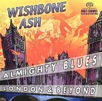 Cover Wishbone Ash - Almighty Blues - London & Beyond
