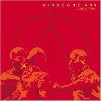 Cover Wishbone Ash - Clan Destiny