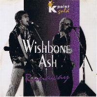 Cover Wishbone Ash - Runaway