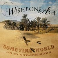 Cover Wishbone Ash - Sometime World - An MCA Travelogue
