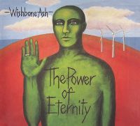 Cover Wishbone Ash - The Power Of Eternity