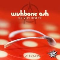 Cover Wishbone Ash - The Very Best Of - Live At Geneva