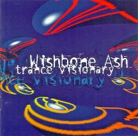 Cover Wishbone Ash - Trance Visionary