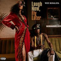 Cover Wiz Khalifa - Laugh Now, Fly Later