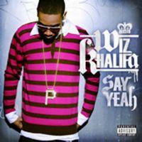 Cover Wiz Khalifa - Say Yeah