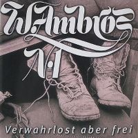 Cover Wolfgang Ambros - Verwahrlost aber frei
