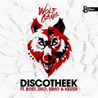 Cover Wolfgang feat. Boef, Ziko, Ismo & Keizer - Discotheek