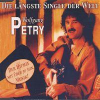Cover Wolfgang Petry - Die längste Single der Welt