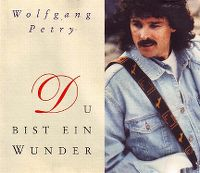 Cover Wolfgang Petry - Du bist ein Wunder