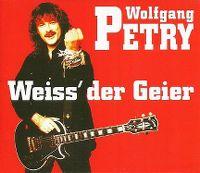 Cover Wolfgang Petry - Weiß der Geier