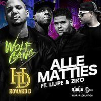 Cover Wolfgang x Howard D feat. Lijpe & Ziko - Alle matties