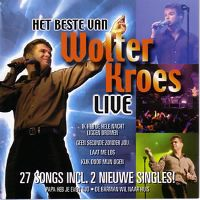 Cover Wolter Kroes - Het beste van Wolter Kroes live
