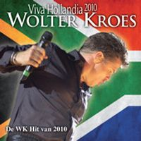 Cover Wolter Kroes - Viva Hollandia WK 2010