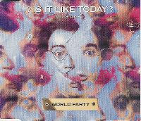 Cover World Party - Is It Like Today?