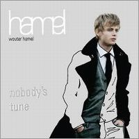 Cover Wouter Hamel - Nobody's Tune