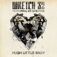 Cover Wretch 32 feat. Ed Sheeran - Hush Little Baby