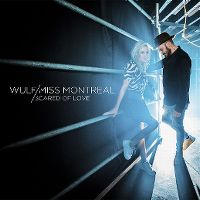 Cover Wulf & Miss Montreal - Scared Of Love