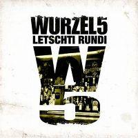 Cover Wurzel 5 - Letschti Rundi