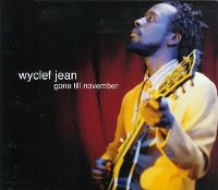 Cover Wyclef Jean - Gone Till November