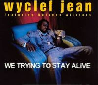 Cover Wyclef Jean feat. Refugee Allstars - We Trying To Stay Alive