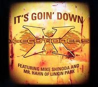Cover X-Ecutioners feat. Mike Shinoda and Mr. Hahn - It's Goin' Down