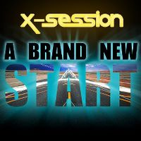 Cover X-Session - A Brand New Start