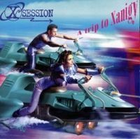 Cover X-Session - A Trip To Xanigy