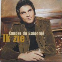 Cover Xander de Buisonjé - Ik zie / Helden