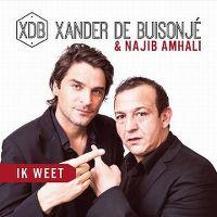 Cover Xander de Buisonjé & Najib Amhali - Ik weet