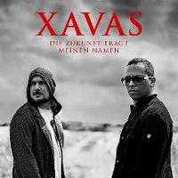 Cover Xavas - Die Zukunft trägt meinen Namen