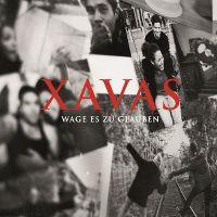 Cover Xavas - Wage es zu glauben