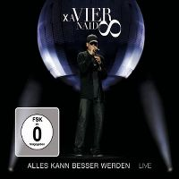 Cover Xavier Naidoo - Alles kann besser werden - Live