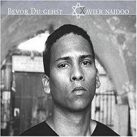 Cover Xavier Naidoo - Bevor du gehst