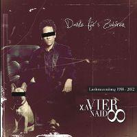Cover Xavier Naidoo - Danke für's Zuhören - Liedersammlung 1998-2012