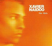 Cover Xavier Naidoo - Für dich.