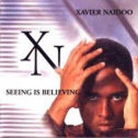Cover Xavier Naidoo - Seeing Is Believing